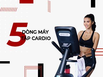 Bật mí 5 dòng máy tập cardio đem lại hiệu quả cao chỉ trong vòng 1 nốt nhạc