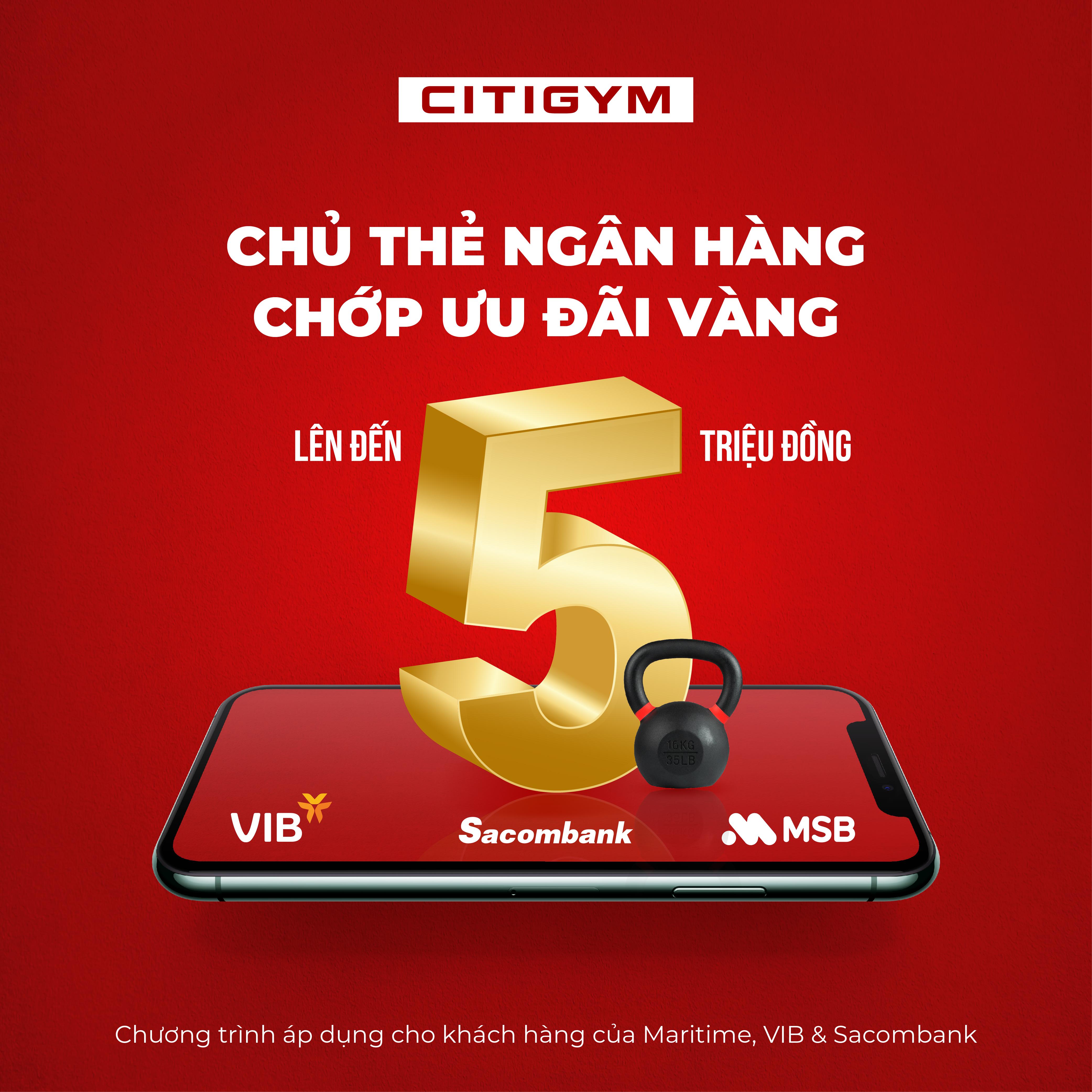 Miễn là chủ thẻ ngân hàng, nhận ngay gói tập 1 tháng tại CITIGYM!